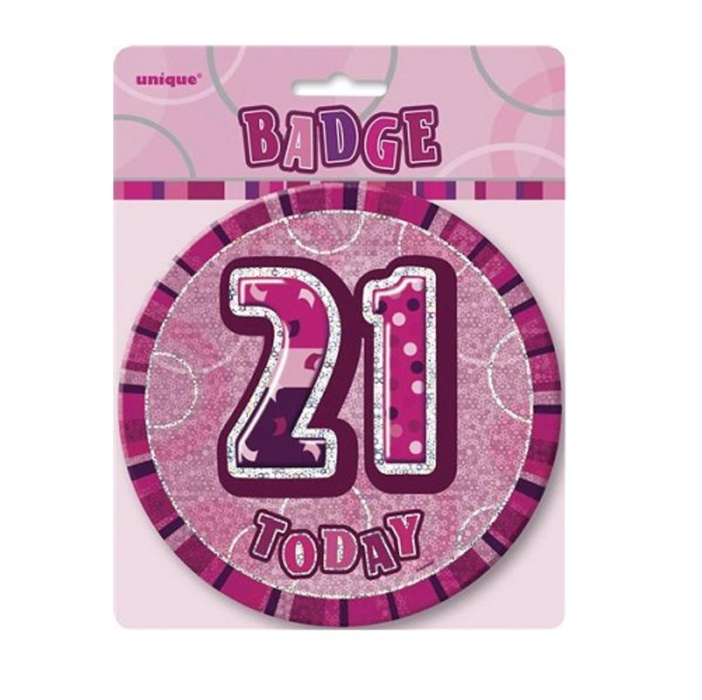 "Pink Glitz 21 Today 6"" Giant 21st Birthday Badge"