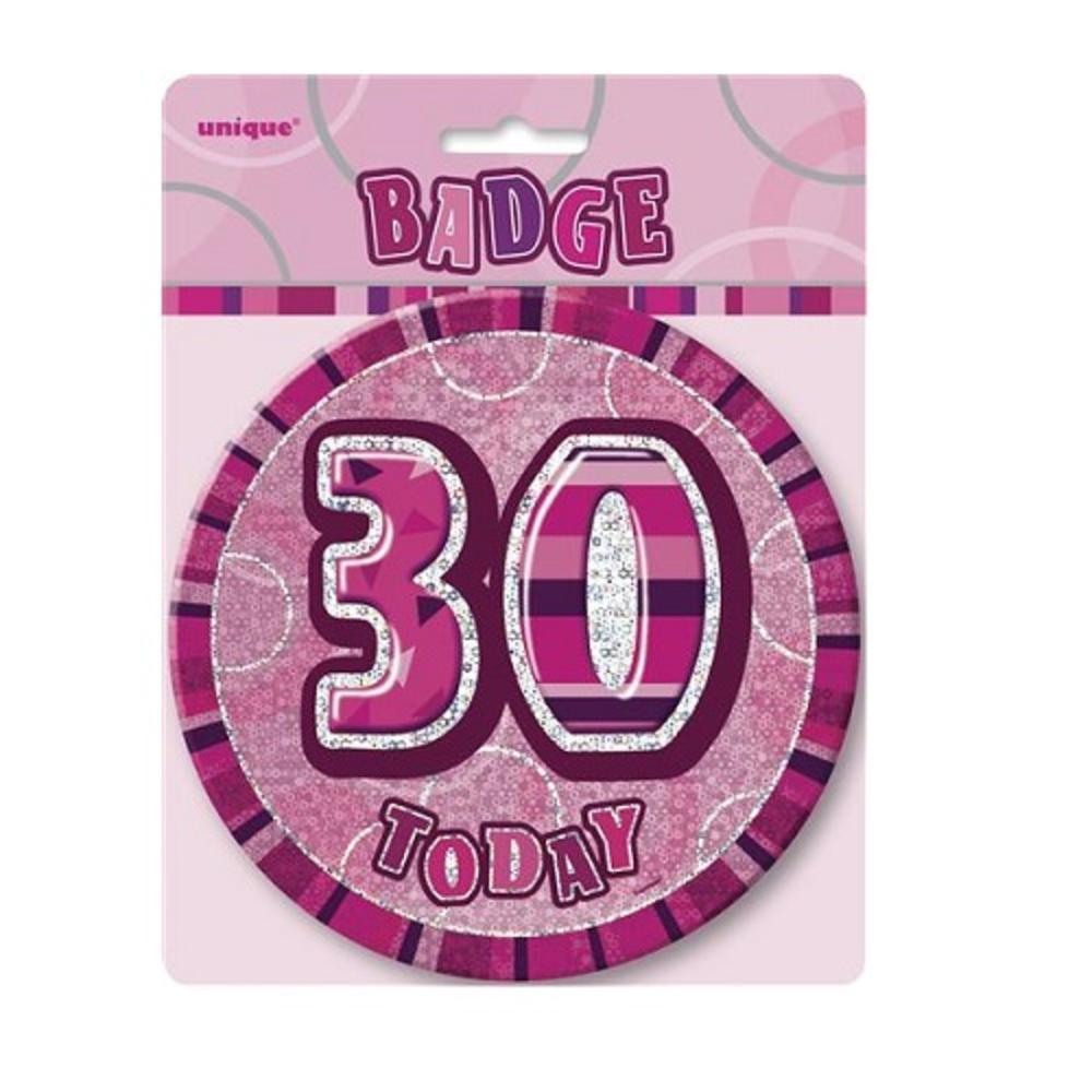 "Pink Glitz 30 Today 6"" Giant 30th Birthday Badge"