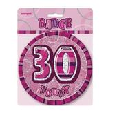 "Pink Glitz 30 Today 6"" Giant 30th Birthday Badge"