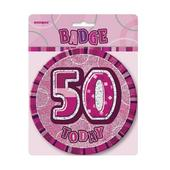 "Pink Glitz 50 Today 6"" Giant 50th Birthday Badge"