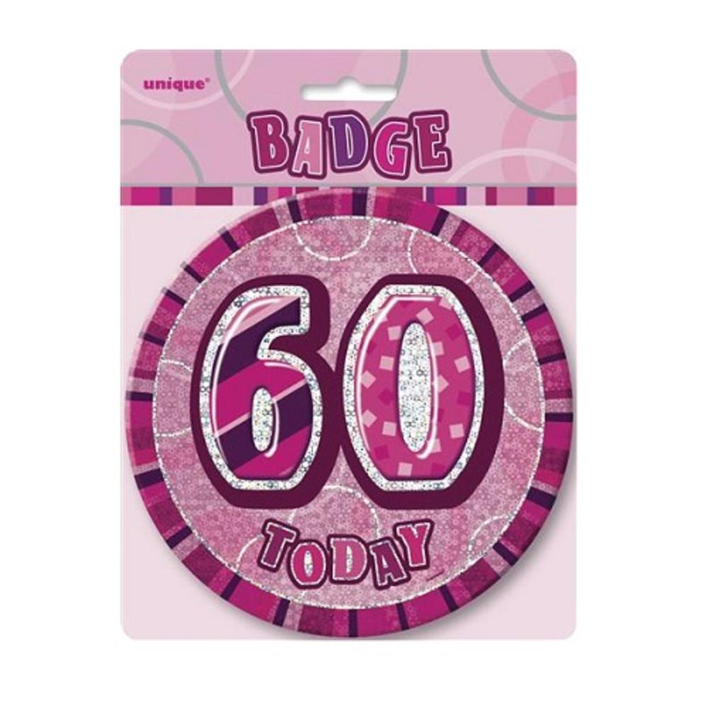 "Pink Glitz 60 Today 6"" Giant 60th Birthday Badge"