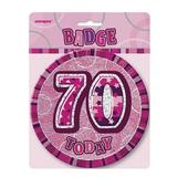 "Pink Glitz 70 Today 6"" Giant 70th Birthday Badge"