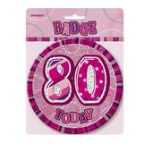 "Pink Glitz 80 Today 6"" Giant 80th Birthday Badge"
