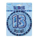 "Blue Glitz 13 Today 6"" Giant 13th Birthday Badge"