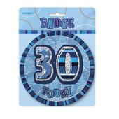 "Blue Glitz 30 Today 6"" Giant 30th Birthday Badge"