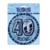 "Blue Glitz 40 Today 6"" Giant 40th Birthday Badge"