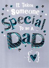 It Takes Someone Special To Be A Dad Father's Day  Card