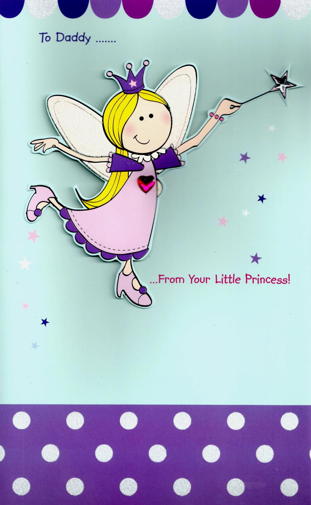 Large To Daddy From Little Princess Father's Day Card