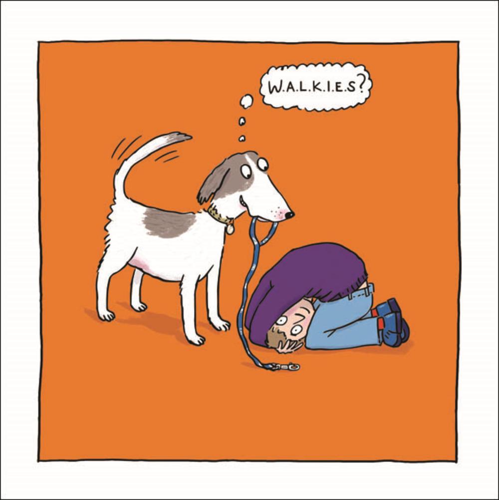 WALKIES Dog Walks Owner Humour Greeting Card Blank Inside