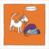 WALKIES Dog Walks Owner Humour Greeting Card Blank Inside