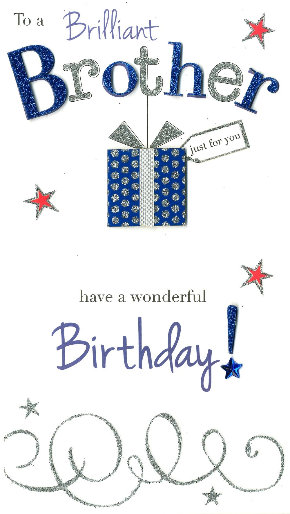 Brilliant Brother Wonderful Birthday Greeting Card