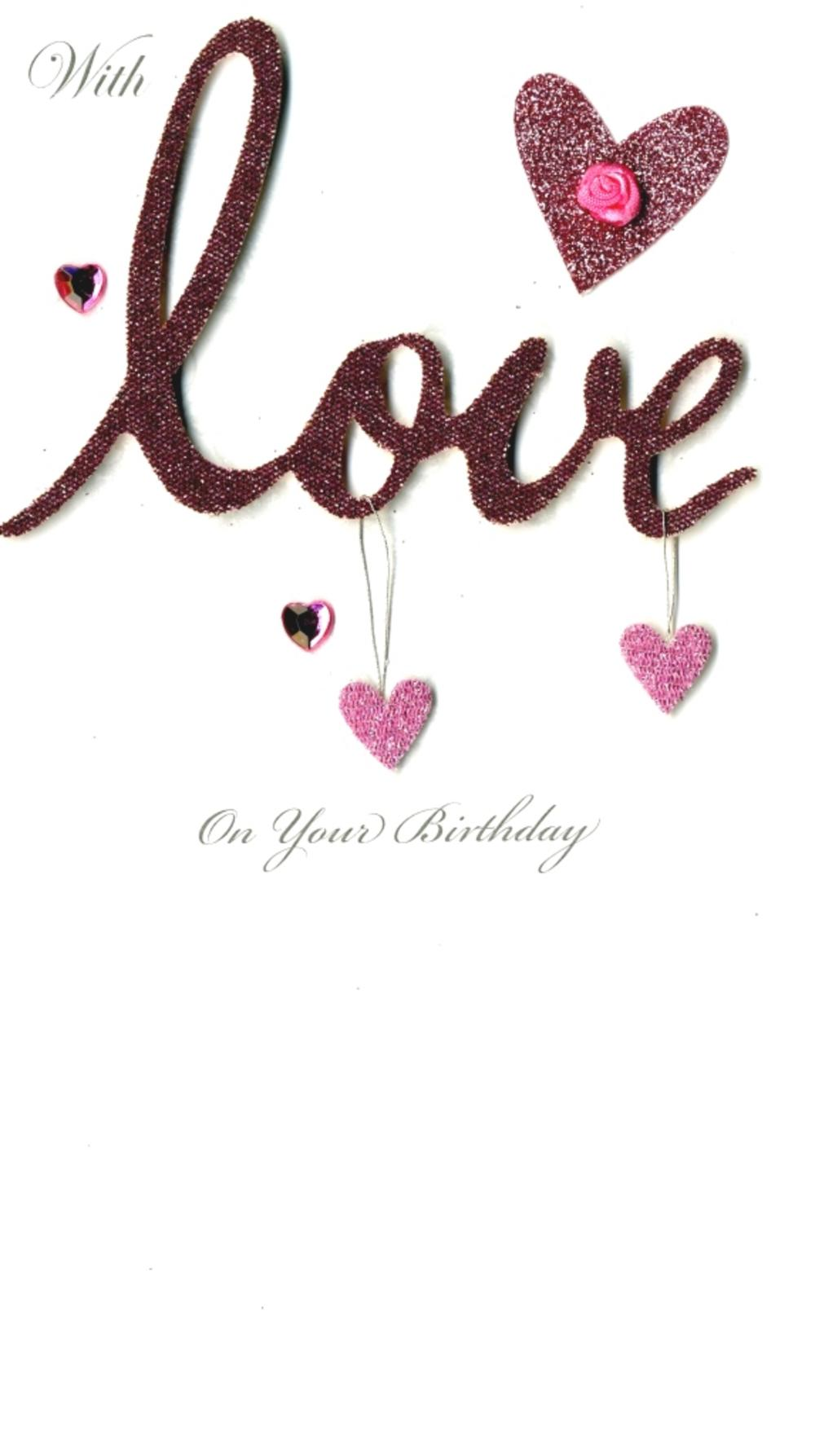 With Love Happy Birthday Greeting Card