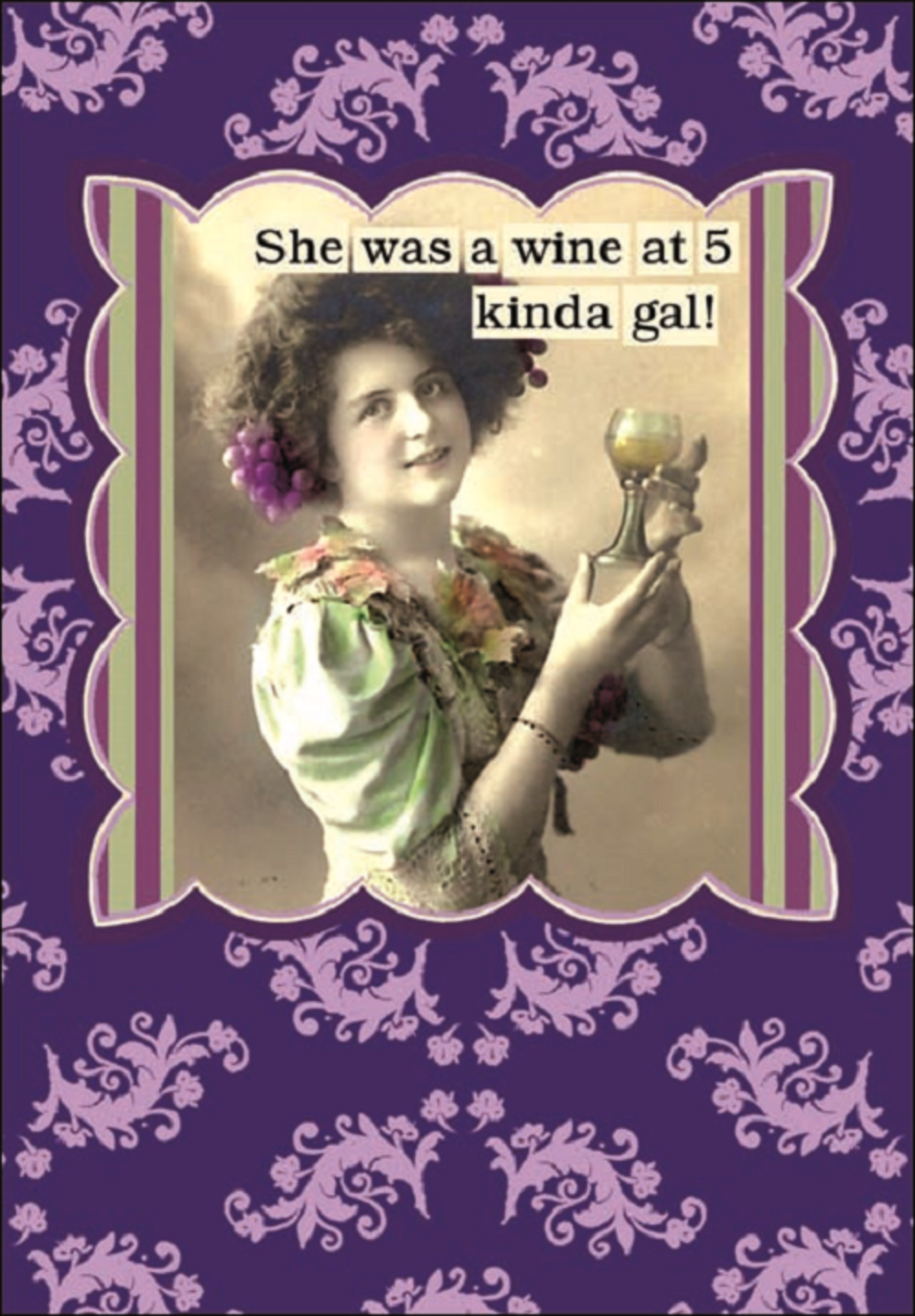 She's A Wine At 5 Kinda Gal Greeting Card Blank Inside