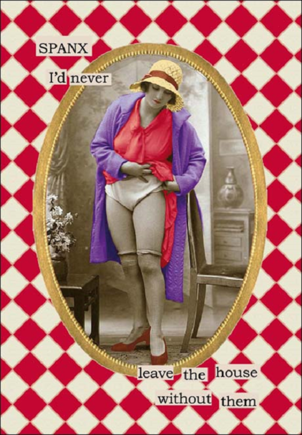 Never Leave Without Spanx Greeting Card Blank Inside