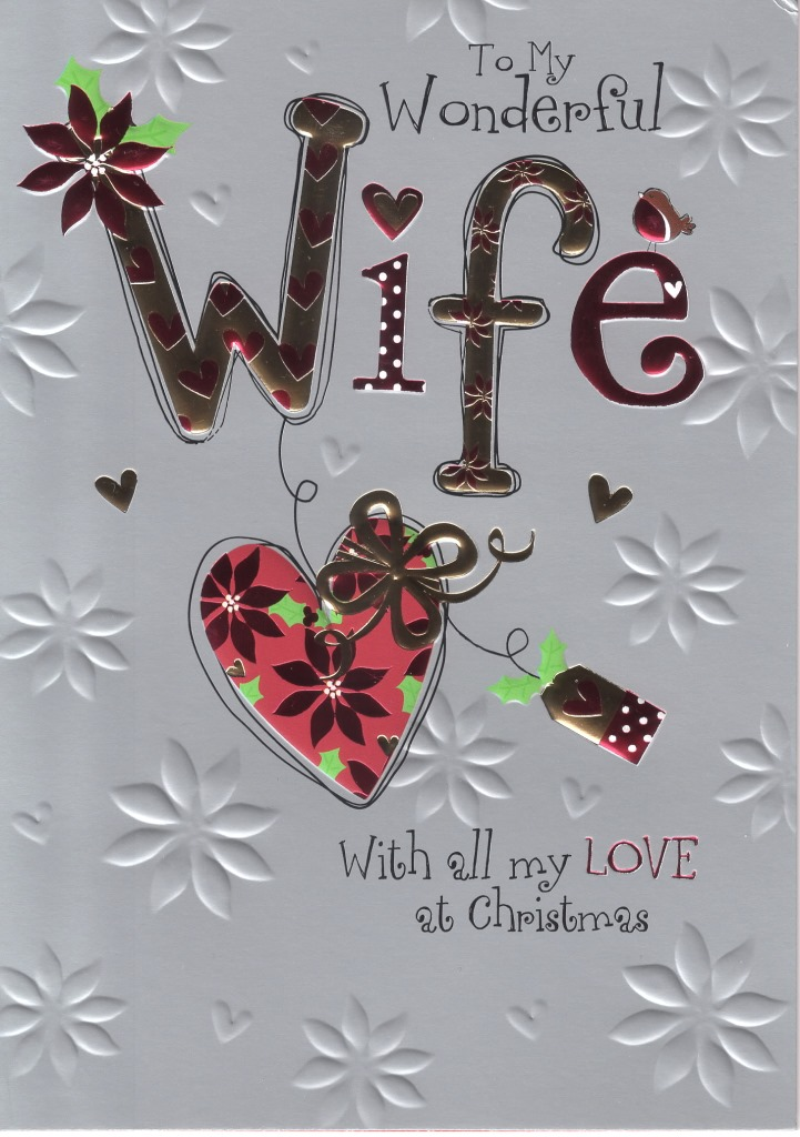To My Wonderful Wife Christmas Card Embossed & Foiled Xmas Greeting ...