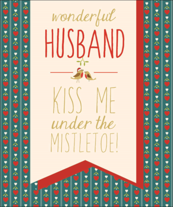 Husband Kiss Me Contemporary Christmas Card