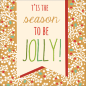 T'is The Season To Be Jolly Contemporary Christmas Card