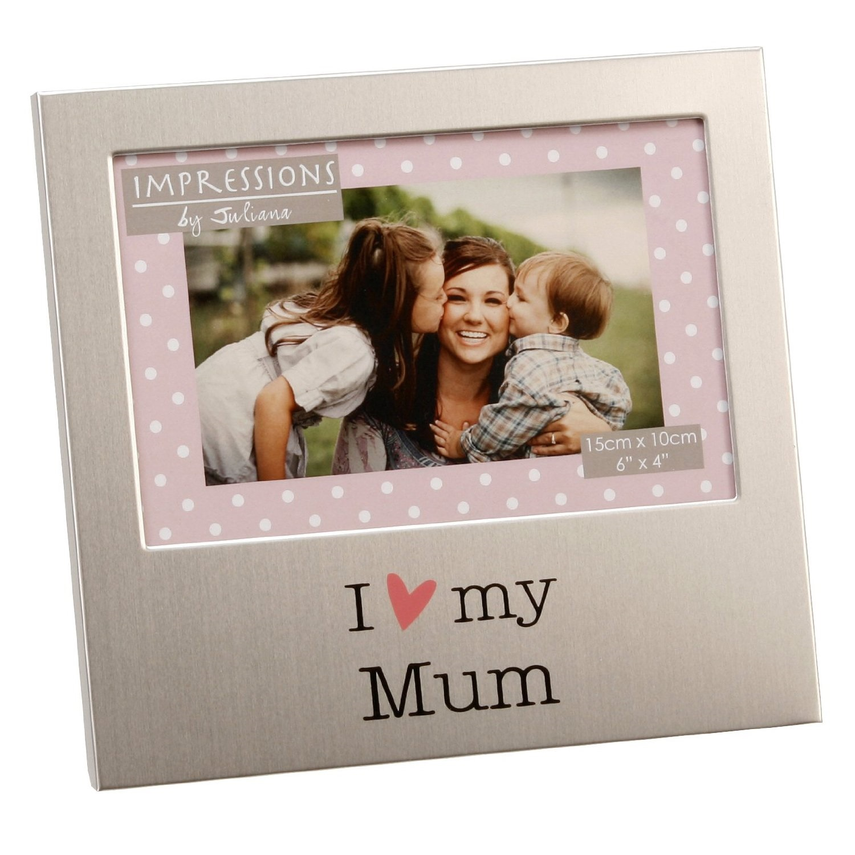 I Love My Mum 6 X 4 Photo Frame Gifts