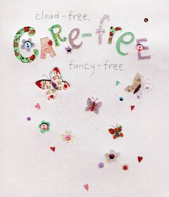 Care Free Fancy Free Birthday Greeting Card