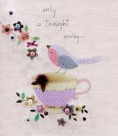 Only A Thought Away Lovely Birthday Greeting Card