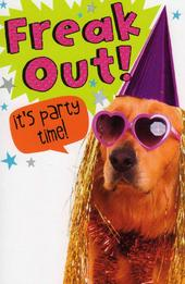 Funny Freak Out Party Time Birthday Card