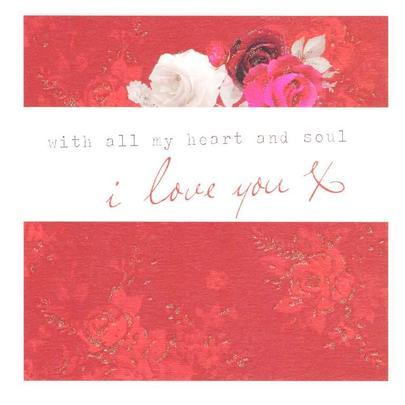 Stephanie Rose I Love You Pretty Valentines Day Greeting Card