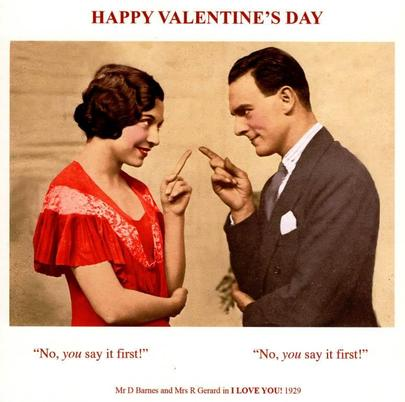 Funny You Say It First Happy Valentines Day Greeting Card