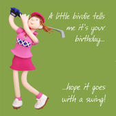 A Little Birdie Happy Birthday Card One Lump or Two