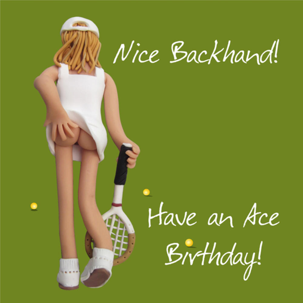 Nice Backhand Happy Birthday Card One Lump or Two