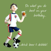 Drink Beer & Dribble Birthday Card One Lump or Two