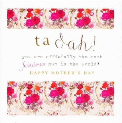 Stephanie Rose Ta Dah Fabulous Mum Mother's Day Greeting Card