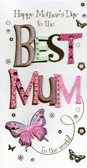 Best Mum In The World Happy Mother's Day Card