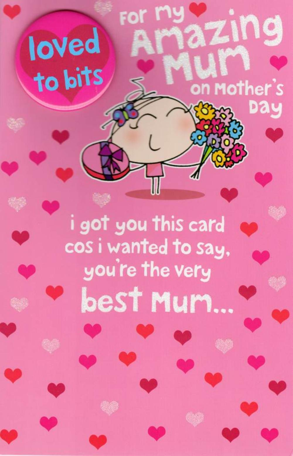 To Amazing Mum Large Mother's Day Card With Badge