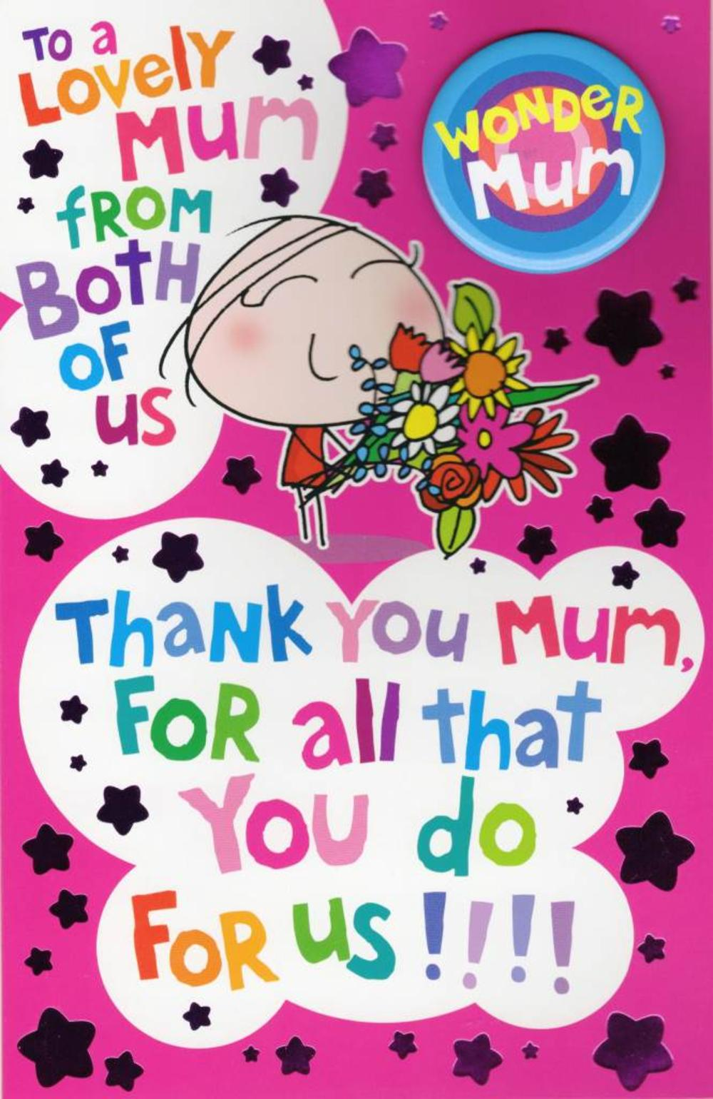 To Mum From Both Of Us Large Mother's Day Card With Badge