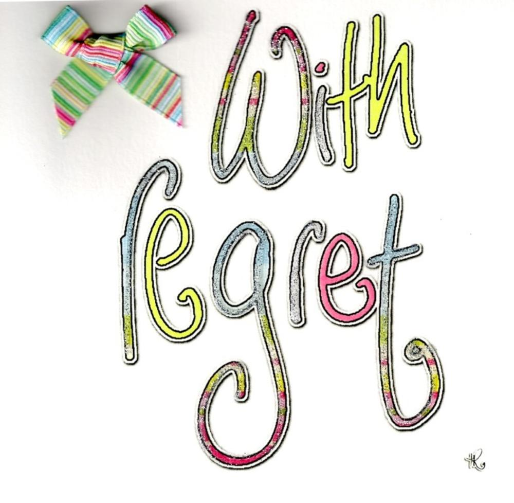With Regret Greeting Card By Tracey Russell