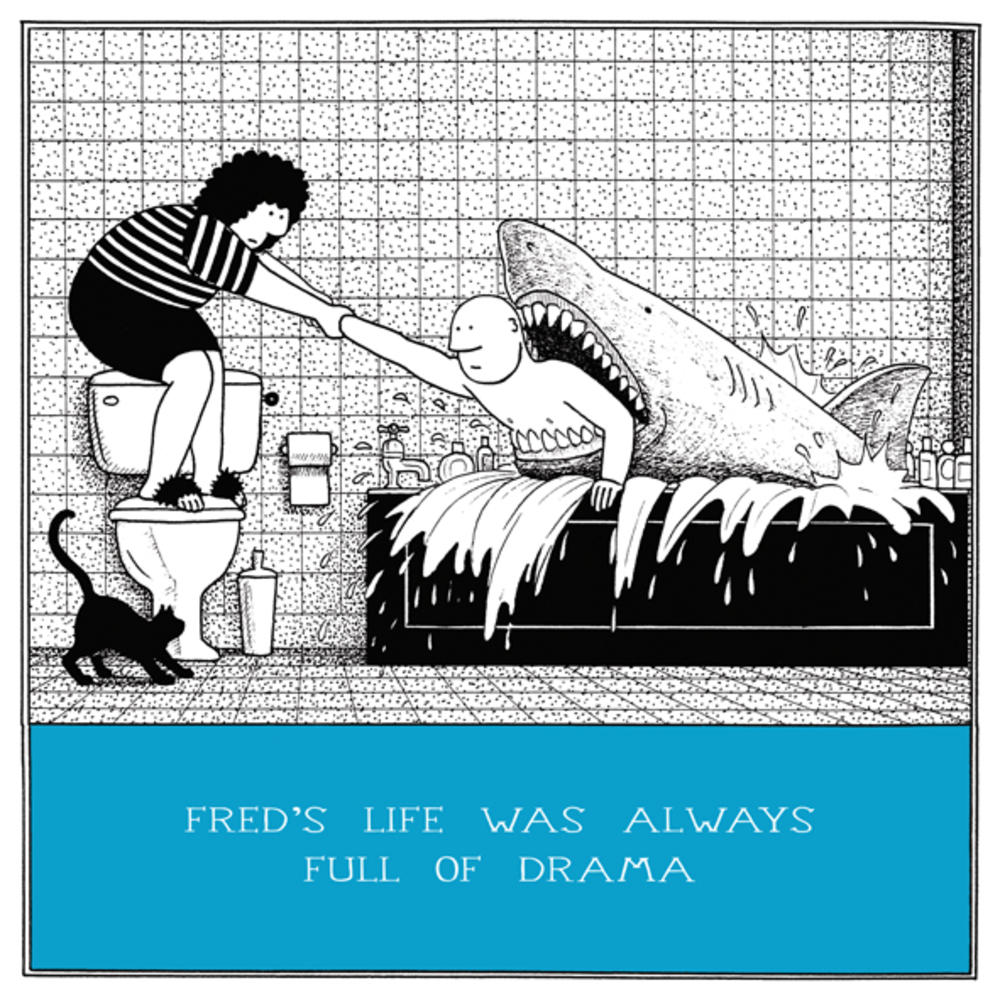 Life Full Of Drama Funny Fred Birthday Card