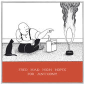 High Hopes Funny Fred Birthday Card