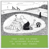 Relaxing Golf Course Funny Fred Birthday Card
