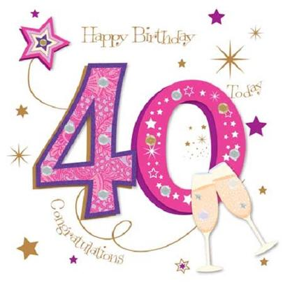 Happy 40th Birthday Greeting Card By Talking Pictures