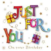 Just For You Happy Birthday Greeting Card By Talking Pictures