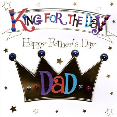 King For The Day Father's Day Greeting Card