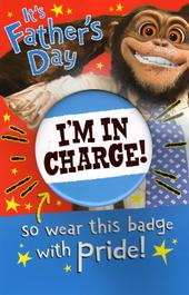 Funny Wear This Badge Father's Day Dad Card