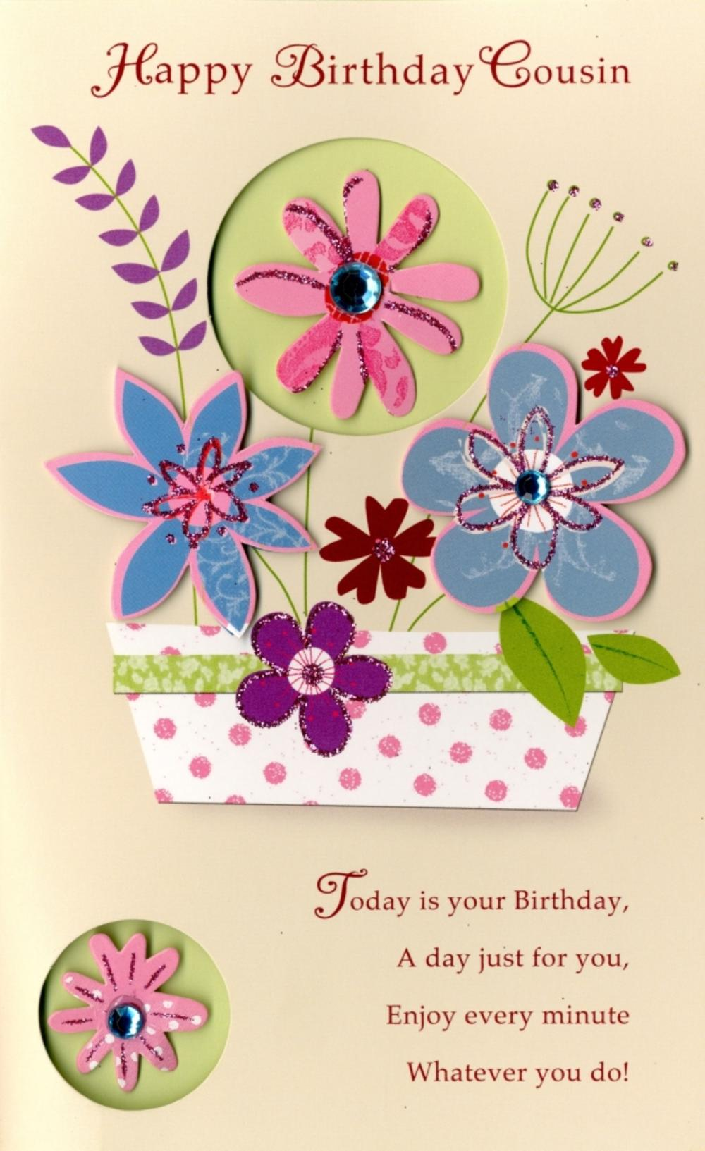 Happy Birthday Cousin Embellished Greeting Card