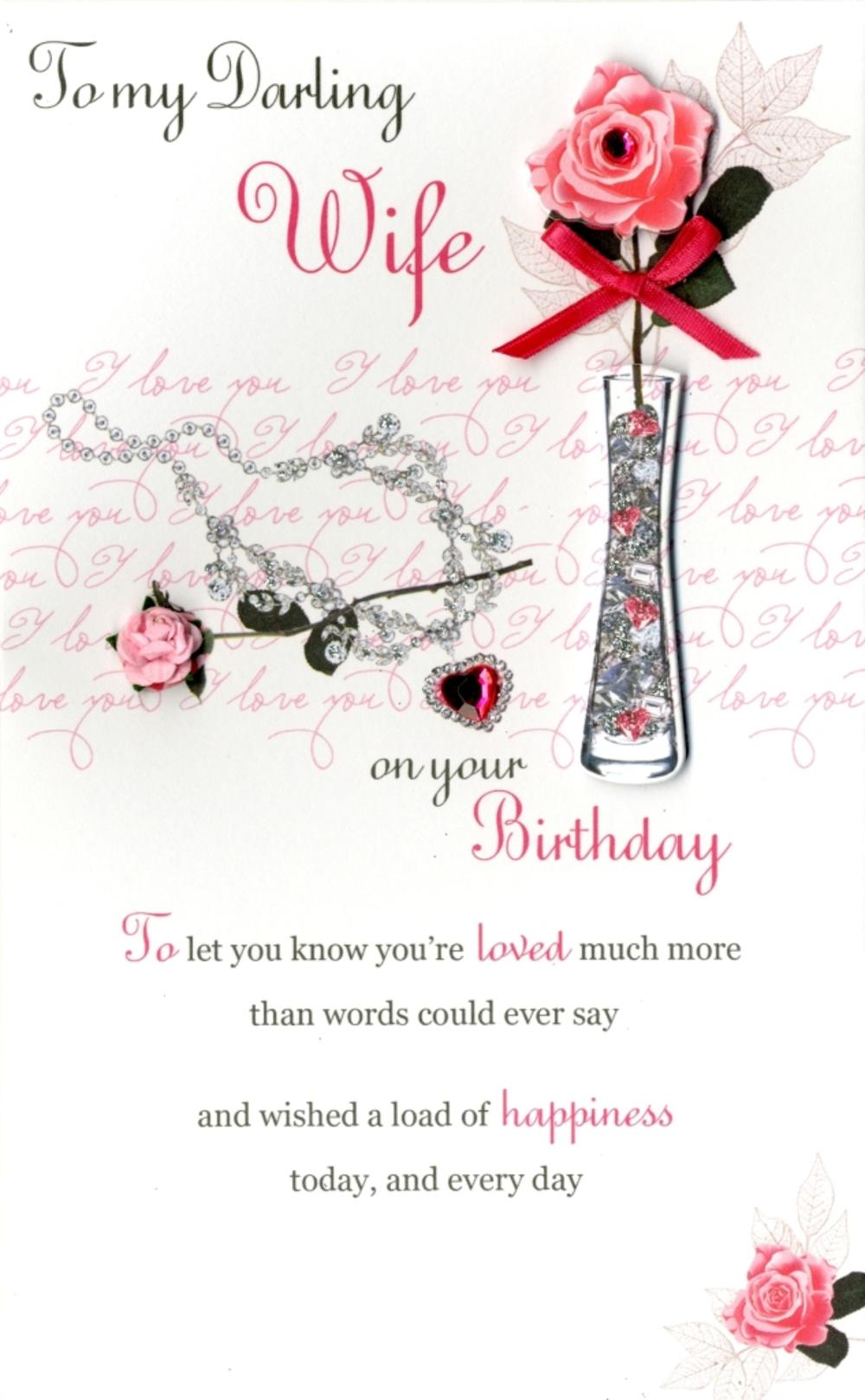 Happy Birthday Wife Embellished Greeting Card