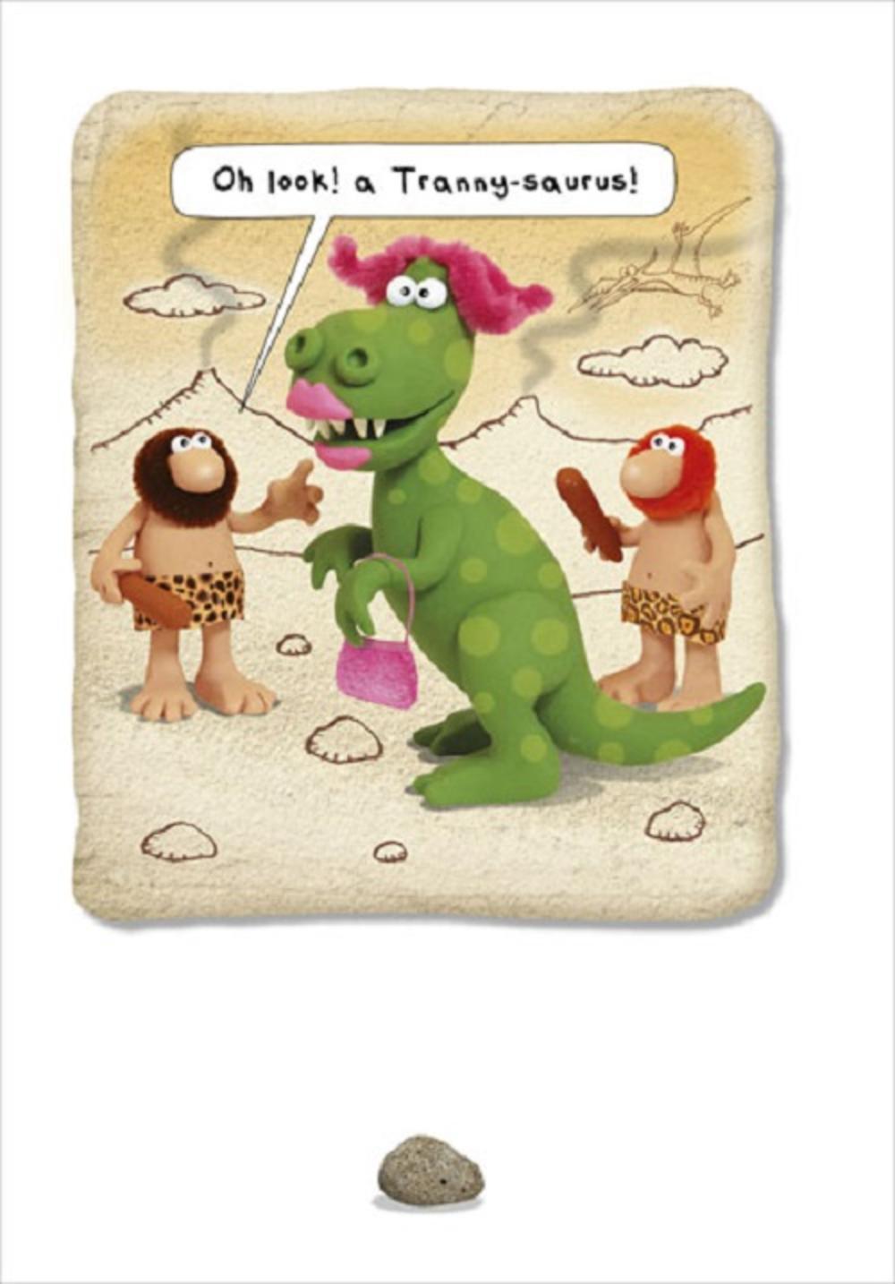 Tranny-saurus! Funny Jurassic Street Birthday Card