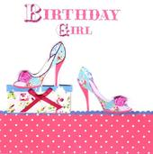 Birthday Girl Pretty Shoes Birthday Card