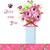 Just For You Pretty Greeting Card