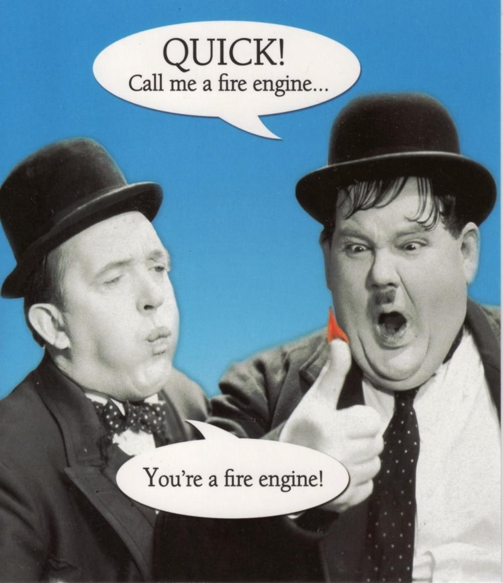 Quick Call Me A Fire Engine Humour Birthday Card