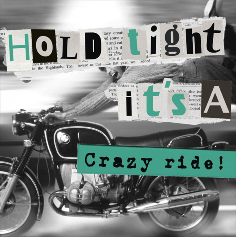 Hold Tight It's A Crazy Ride! Birthday Card