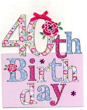 Large 40th  Birthday Greeting Card